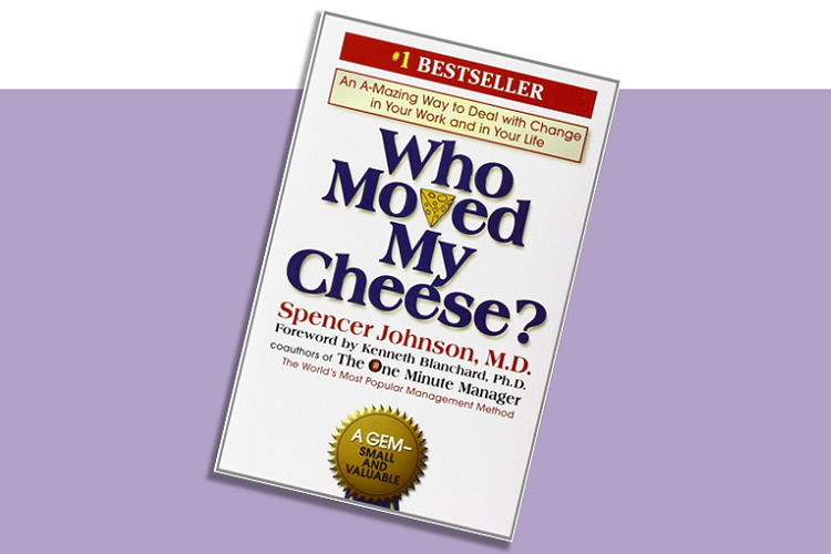 Become A Better Entrepreneur By Reading: Who Moved My Cheese?